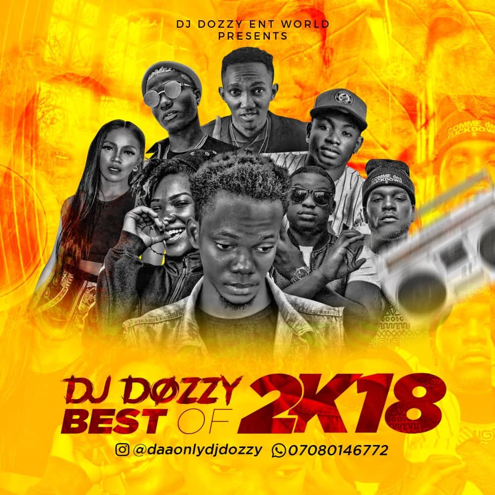 DOWNLOAD MIXTAPE: Dj Dozzy – Best Of 2018 - Welcome to