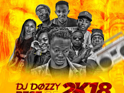 DOWNLOAD MIXTAPE: Dj Dozzy – Best Of 2018