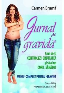 Imagine cu coperta cartii lansate de Carmen Bruma, in septembrie 2014 - cu titlul Jurnal de gravida