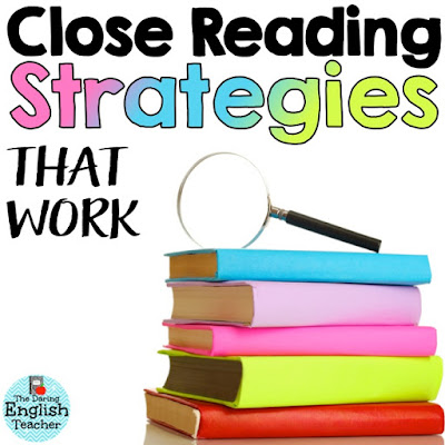 Close reading strategies for the secondary classroom. High school close reading. Middle school close reading.