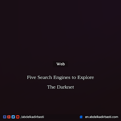 Five Search Engines to Explore the Darknet / Deep Web