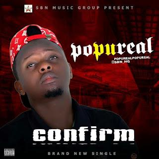 Download: PopuReal - Confirm Mp3