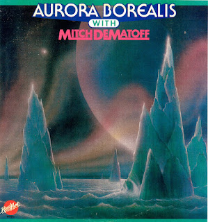 Aurora Borealis - 1982 - Aurora Borealis With Mitch Dematoff
