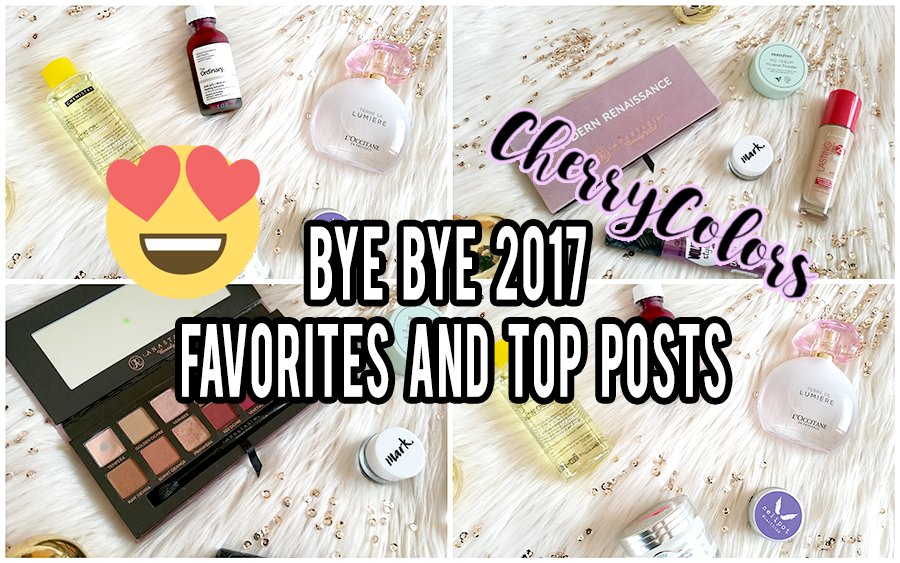 BYE BYE 2017 - Favorites and TOP posts