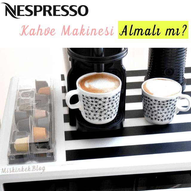 nespresso-kahve-makinesi-almali-mi