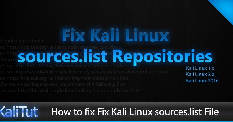 Fix Kali Linux sources list Repositories - KaliTut