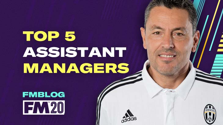 FM20 - Top 5 Assistant Managers