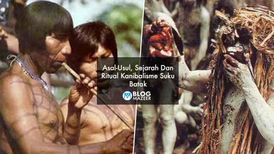 Asal-Usul, Sejarah Dan Ritual Kanibalisme Suku Batak