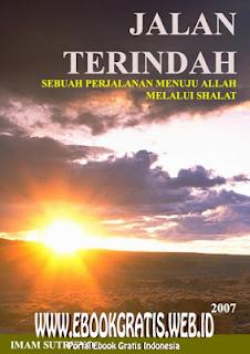 Ebook Novel Jalan Terindah Menuju Allah - Imam Sutrisno