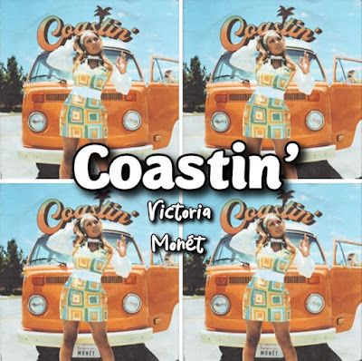 Victoria Monet's Song: COASTIN' - Chorus: Think of the way The ways I wanna give you this a.. Streaming - MP3 Download