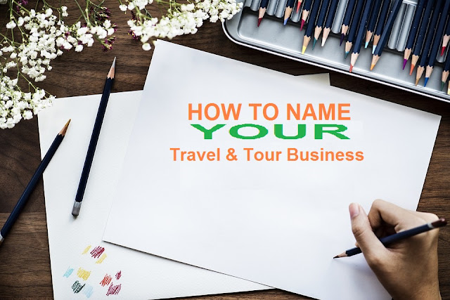 How to name your travel and tour business