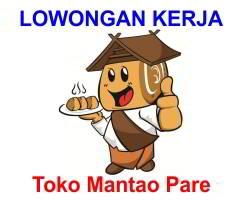 Lowongan Kerja Baker dan Kasir Toko Mantao Pare