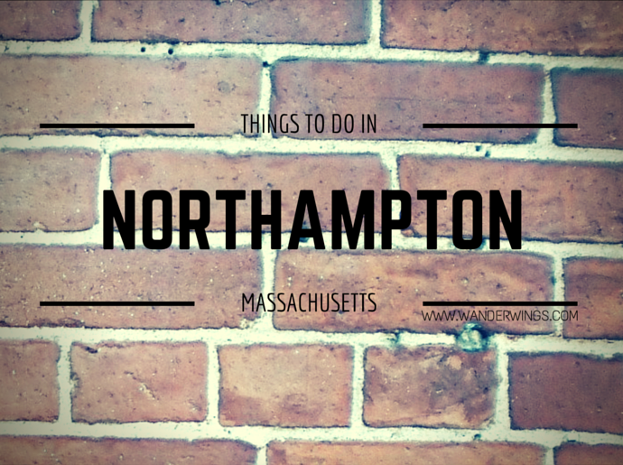 Things to do in Northampton, Massachusetts (USA) || Wanderwings