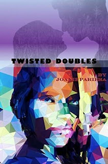 Twisted Doubles - A novel of Romantic Suspense by Joanie Pariera