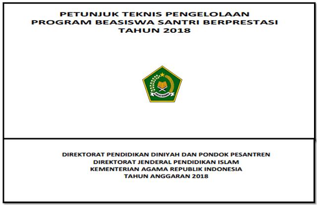 Download Juknis pendaftaran Program Beasiswa Santri Berprestasi (PBSB) Tahun 2018