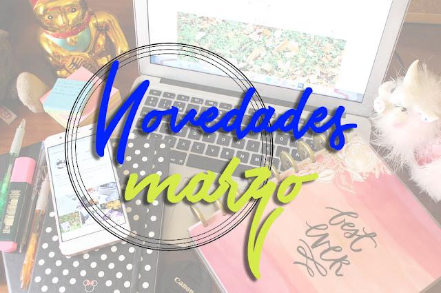 ¿Qué quiero leer este mes? | NOVEDADES MARZO