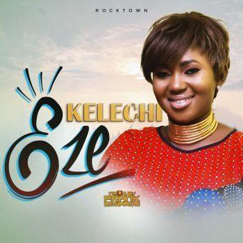 Kelechi-Eze Prod. By Frank Edwards