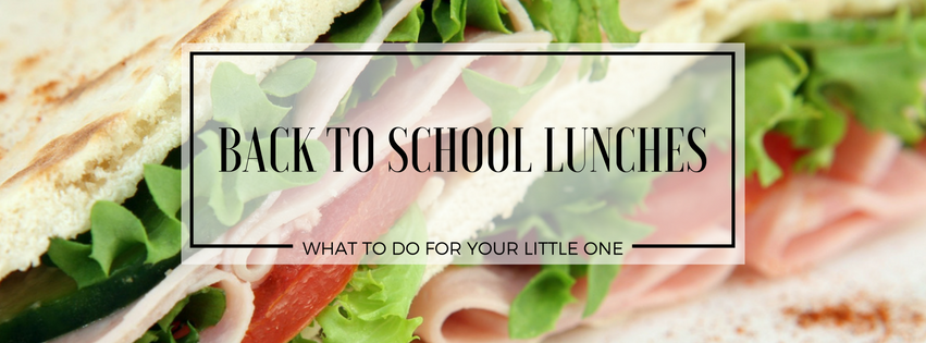 What To Do For Back to School Lunches Banner