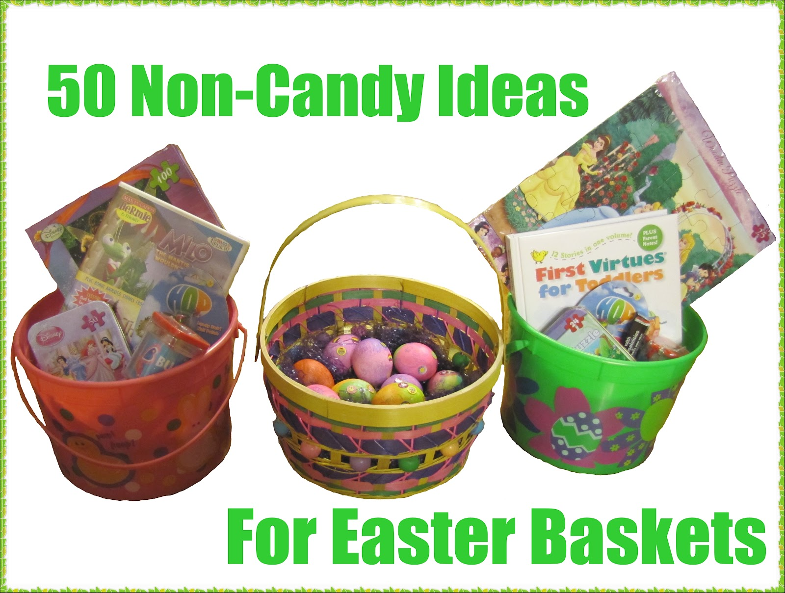 50 Non Candy Ideas For The Easter Basket