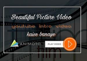 Animoto App Se Beautiful Picture Video Kaise Banaye