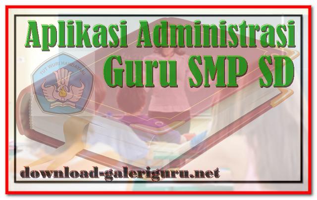 Administrasi Guru SMP SD Lengkap 2017   Download Galeri Guru