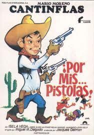 Cantinflas: Por mis pistolas – DVDRIP LATINO