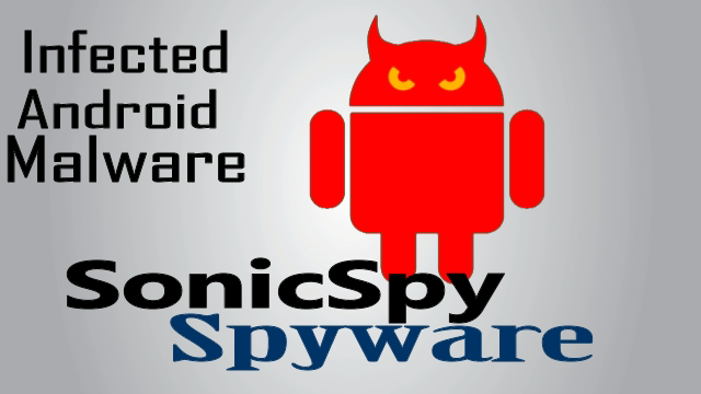 Many App Are Infected Amongst Sonicspy Spyware App (Android Malware)
