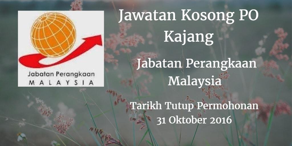 Jawatan Kosong PO Kajang 31 Oktober 2016