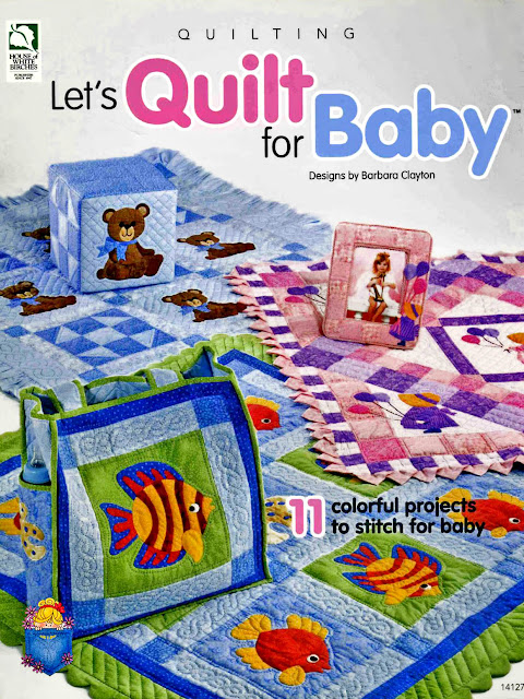 Barbara Clayton - Let's Quilt for Baby - 2007смотреть онлайн