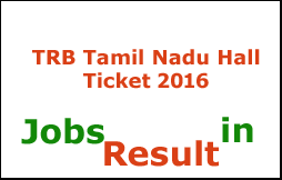 TRB Tamil Nadu Hall Ticket 2016