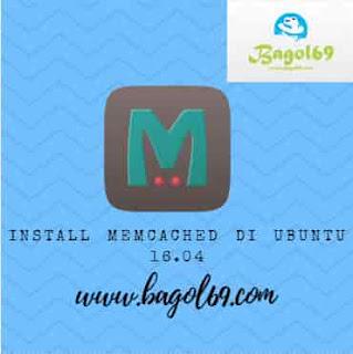 Install  Memcached   Ubuntu  16.04