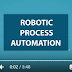 Best Videos about Robotic Process Automation (RPA)