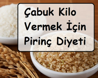 Çabuk Kilo Vermek İçin Pirinç Diyeti