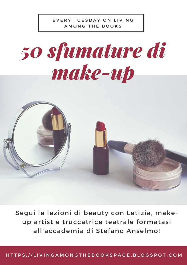 SEGUI LE LEZIONI DI MAKE-UP CON LETIZIA