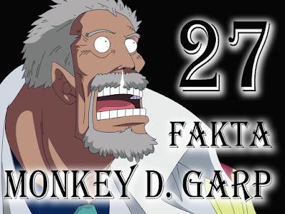 27 Fakta Tentang Monkey D. Garp