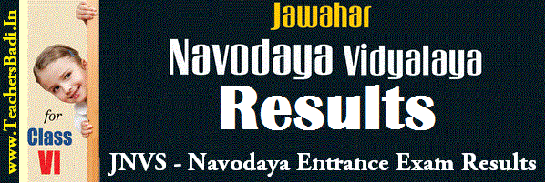 NVS Results,Navodaya Entrance Results, Navodaya Results