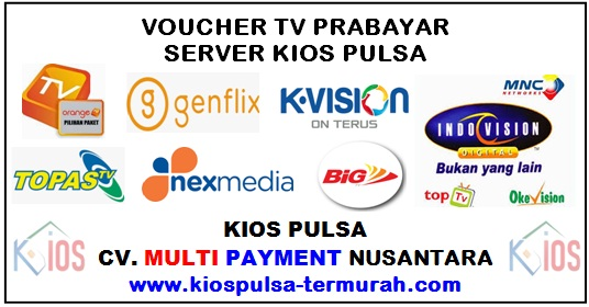 Voucher TV Prabayar Server Kios Pulsa