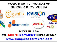 Voucher TV Prabayar Server Kios Pulsa
