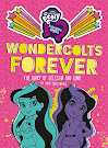 My Little Pony Equestria Girls: Wondercolts Forever: The Diary of Celestia and Luna Books