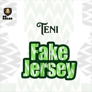 DOWNLOAD MUSIC: TENI – FAKE JERSEY