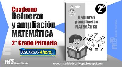 Cuaderno Refuerzo y Ampliación  Matemática 2° Grado Primaria