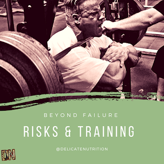 Risks & Training Involved with going to Failure (Reps)