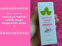 Gunakan Lactacyd Herbal Untuk Kebersihan dan Kesehatan Area V