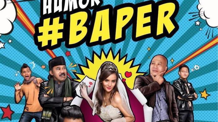 Download Film Humor Baper Full Movie 2016