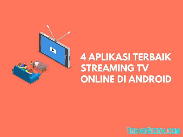 Cara Streaming Nonton TV Online di Ponsel Android