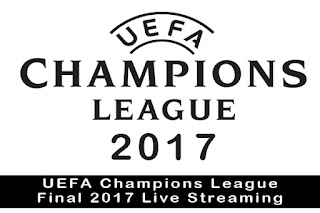 UEFA Champions League Final 2017 Live Streaming