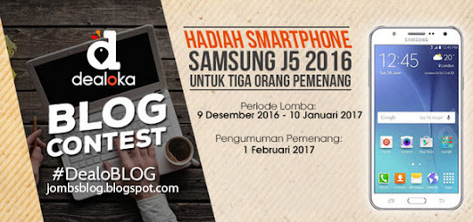 Lomba Menulis Blog Dealoka 2016 Deadline 10 January 2017
