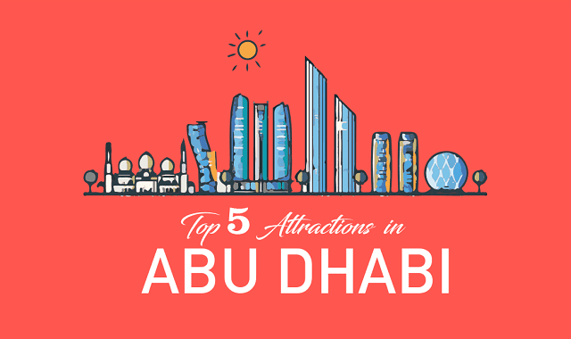 Top 5 Attractions In Abu Dhabi That You Must Explore