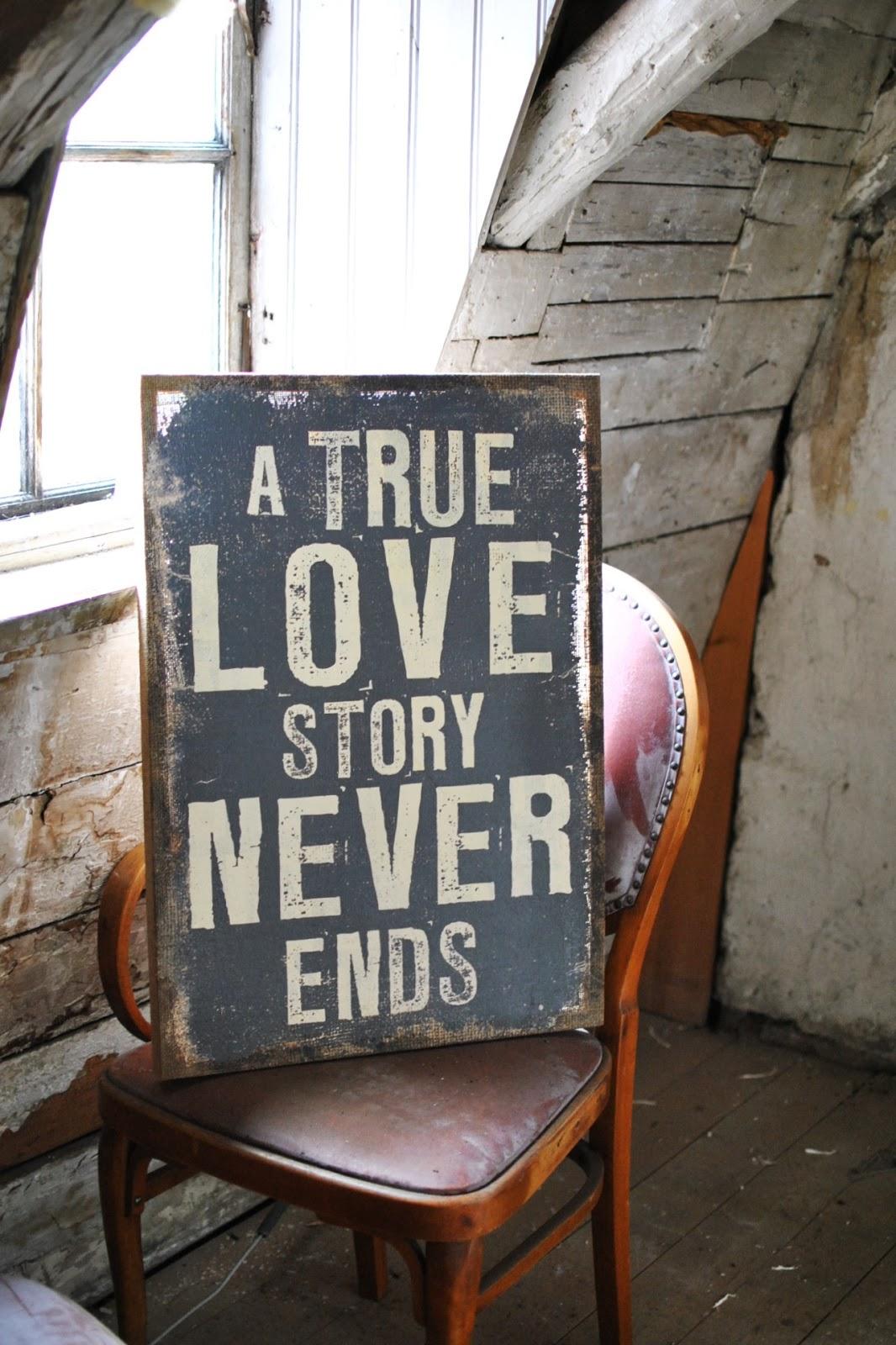 A True Love Story Never Ends Quote: Decorando Y Renovando: Decorando Con Carteles Vintage