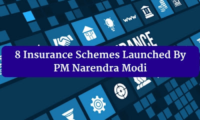 8 Insurance Schemes Launched By PM Narendra Modi